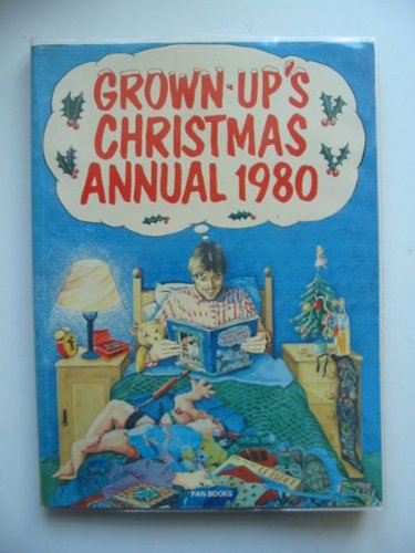 Grown-up's Christmas Annual By Edited by Colin Walsh