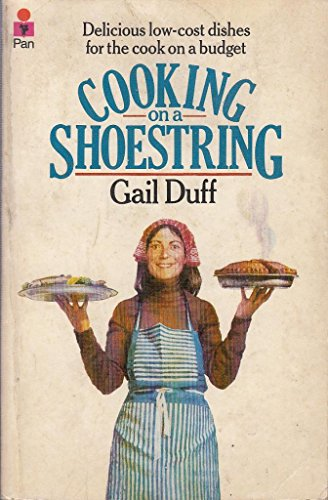 Cooking on a Shoe String By Gail Duff