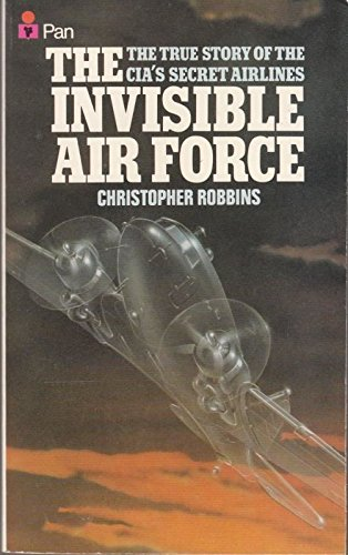 Invisible Air Force By Christopher Robbins