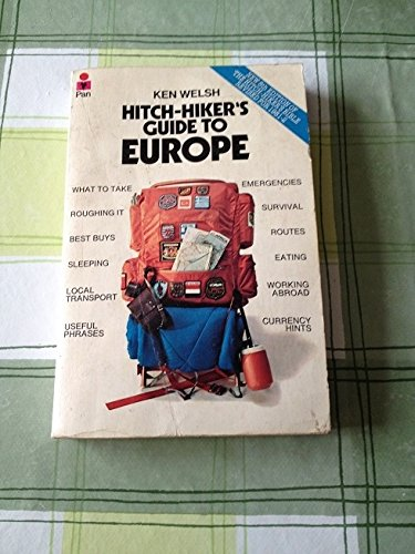 Hitch-hiker's Guide to Europe By Volume editor Ken Welsh