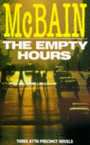 The Empty Hours By Ed McBain