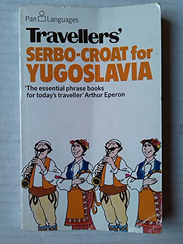 Serbo-Croat for Yugoslavia By David Ellis