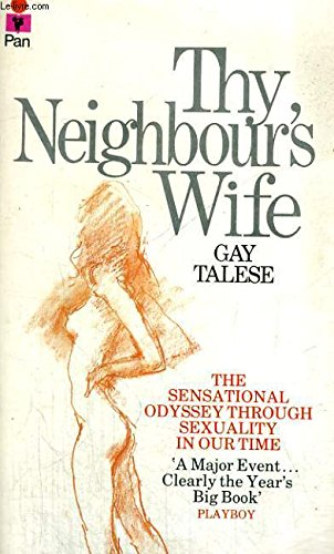 Thy Neighbour's Wife by Gay Talese