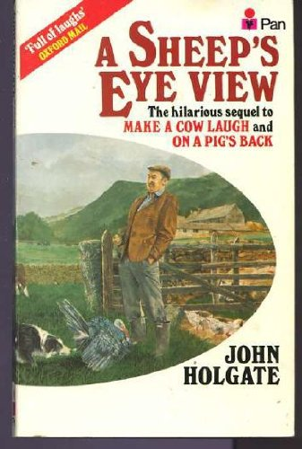 Sheep's Eye View By John Holgate