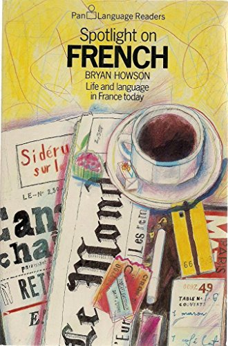 Spotlight on French By Bryan Howson