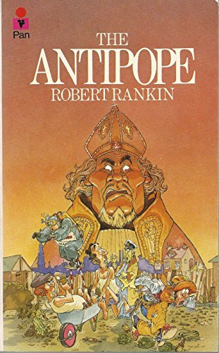 The Antipope By Robert Rankin