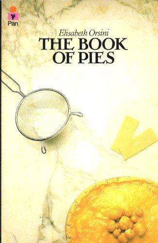 The Book of Pies By Elizabeth Orsini