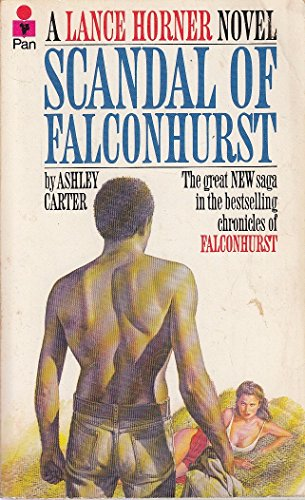 Scandal of Falconhurst By Ashley Carter