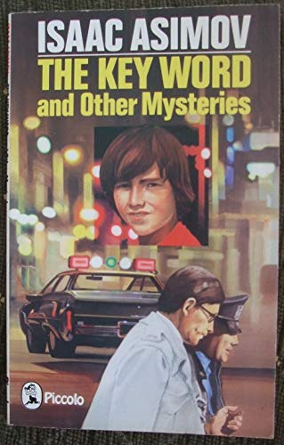 Keyword and Other Mysteries By Isaac Asimov