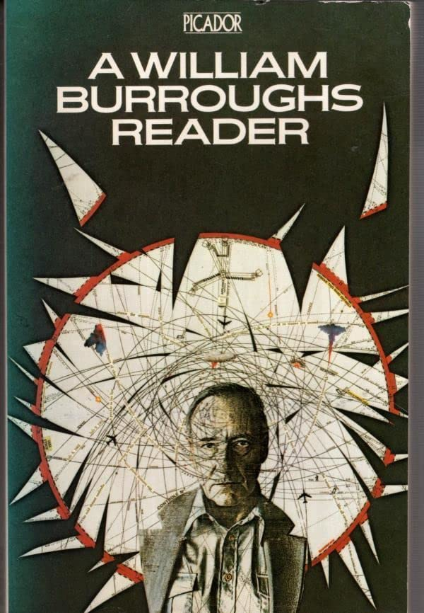 A William Burroughs Reader By William S. Burroughs