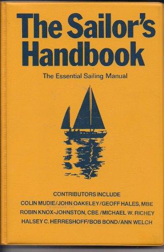 Sailor's Handbook: The Essential Sailing Manual By Edited by Halsey Herreschoff