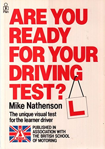Are You Ready for Your Driving Test? By Michael Nathenson