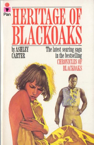 Heritage of Blackoaks By Ashley Carter