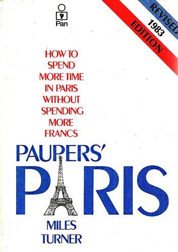 Paupers' Paris By Miles Turner