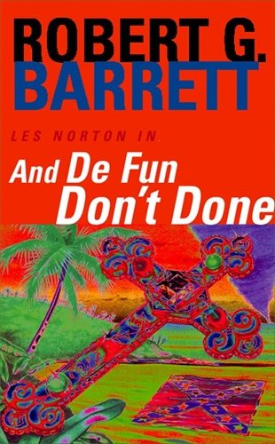 And De Fun Don't Done By Robert Barrett