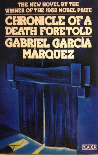 Chronicle of a Death Foretold By Gabriel Garcia Marquez