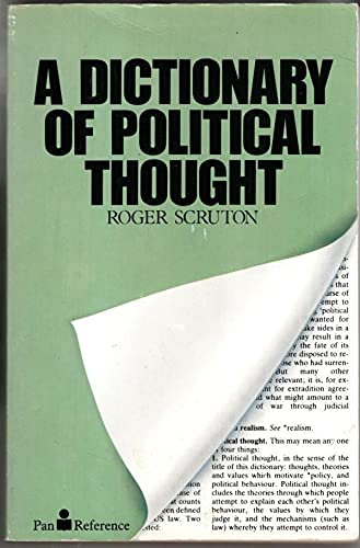 A Dictionary of Political Thought By Roger Scruton
