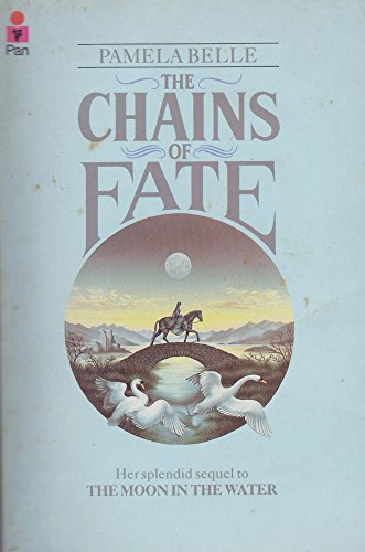 The Chains of Fate By Pamela Bell