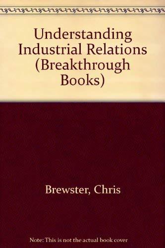 Understanding Industrial Relations By Chris Brewster