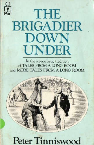 The Brigadier Down Under By Peter Tinniswood