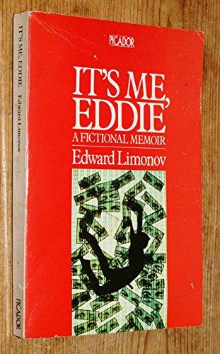 It's Me, Eddie By Edward Limonov