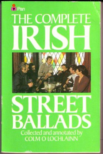 Complete Irish Street Ballads By Colm O'Lochlainn