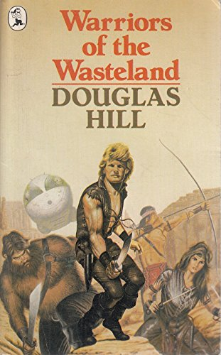 Warriors of the Wasteland By Douglas Hill