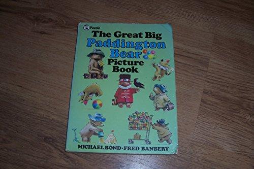 The Great Big Paddington Bear/Book (Piccolo Books) By Michael Bond