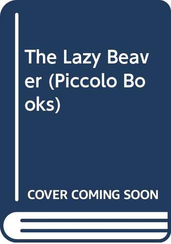 The Lazy Beaver By Giovanni Gallo