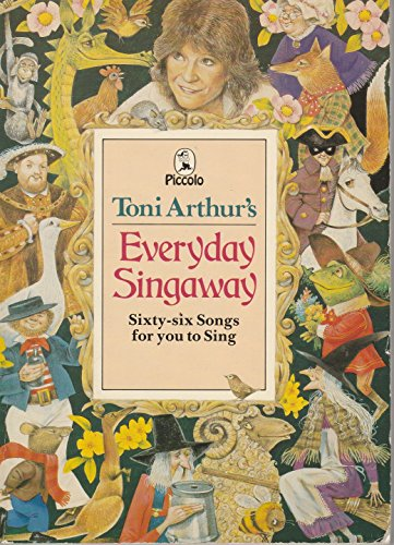 Everyday Singaway By Toni Arthur