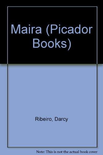 Maira By Darcy Ribeiro