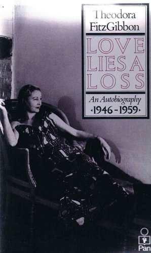 Love Lies a Loss By Theodora FitzGibbon