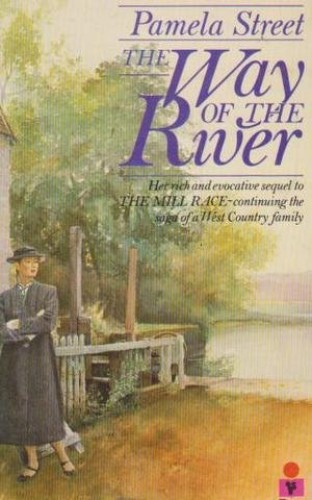 Way of the River By Pamela Street