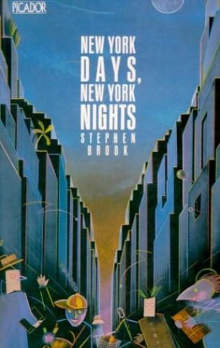 New York Days, New York Nights By Stephen Brook