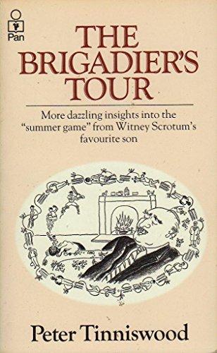 Brigadier's Last Tour By Peter Tinniswood