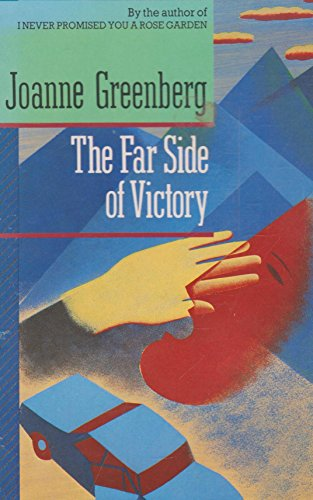 The Far Side of Victory By Joanne Greenberg