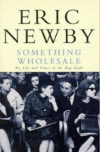 Something Wholesale By Eric Newby