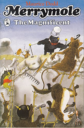 Merrymole the Magnificent By Maurice Dodd