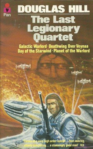 The Last Legionary Quartet By Douglas Hill