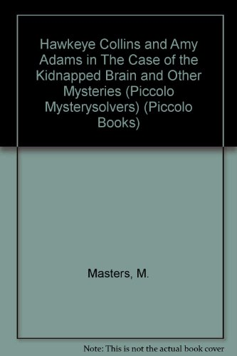 Case of the Kidnapped Brain By M. Masters