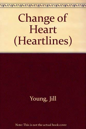 Change of Heart By Jill Young