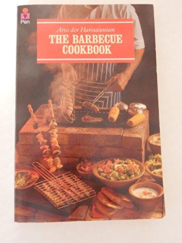 The Barbecue Cook Book By Arto der Haroutunian