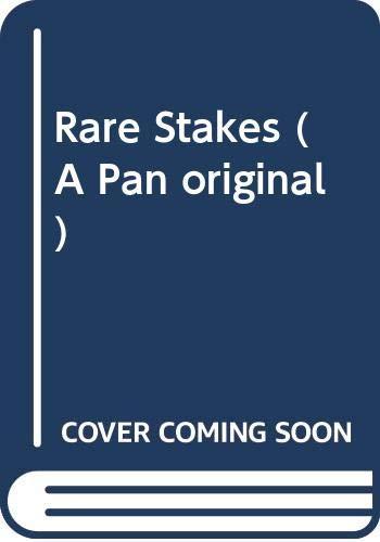 Rare Stakes By Graham Sharpe