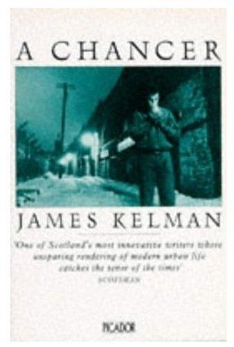 A Chancer By James Kelman