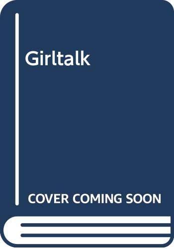 Girltalk By Carol Weston