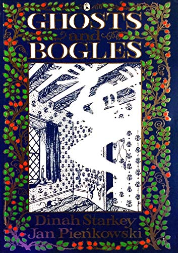 Ghosts and Bogles By Dinah Starkey
