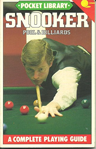 Snooker, Pool and Billiards By Peter Arnold