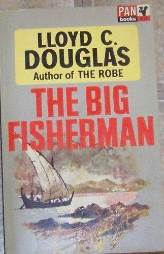 Big Fisherman By Lloyd C. Douglas