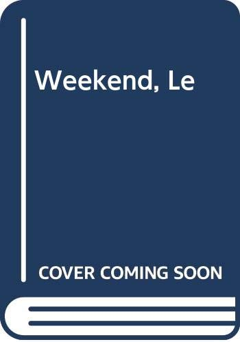 Weekend, Le By Arthur Eperon