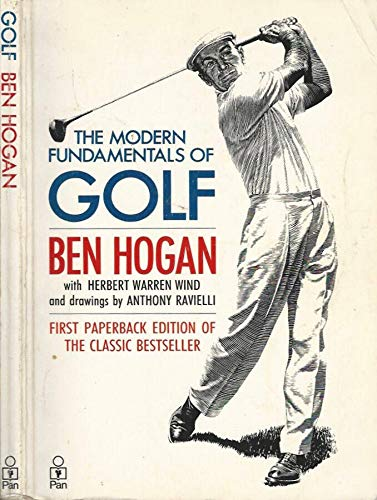 The Modern Fundamentals Of Golf By Ben Hogan